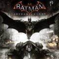 Batman: Arkham Knight. Обзор игры